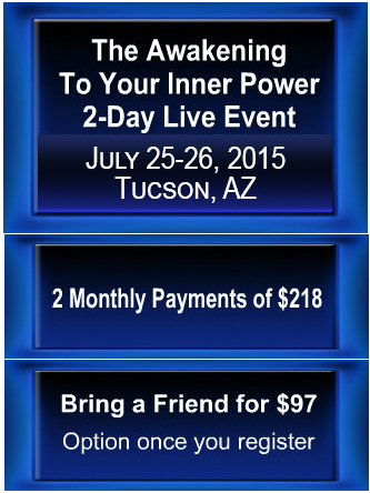 Awakening 2-day-2 pay-7-2015Tucson